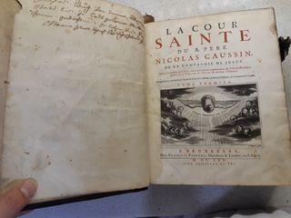 Libro religioso antiguo La Cour Sainte, 1665