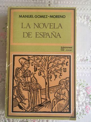 Manuel Gómez Moreno. La Novela de España.