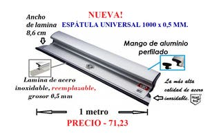 ESPÁTULA UNIVERSAL, 1000X86X0,5 MM.