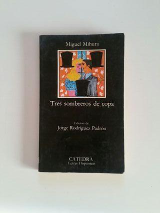 Tres sombreros de copa. Miguel Mihura.