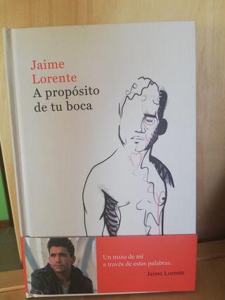 Libro poesía Jaime Lorente A propósito de tu boca