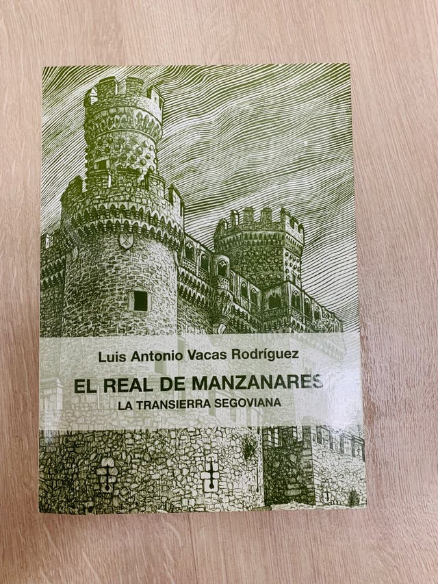 """Libro """"El real de manzanares"""" de Luis Antonio"""
