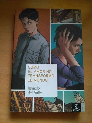 """Libro """"Cómo el amor no transformó el mundo"""""""
