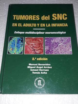 Tumores del SNC en el adulto y en la infancia.