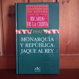 Monarquía y República : Jaque al Rey