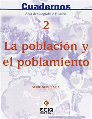 Cuaderno 2: La población y el poblamiento