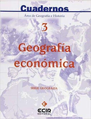 Cuaderno 3: Geografía económica