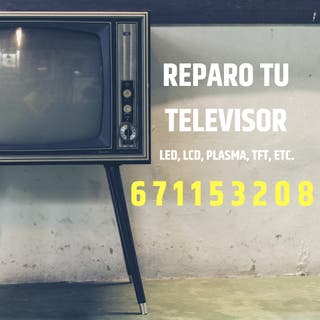 Reparar TV, LCD, led, plasma, TFT