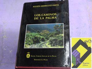 RODRIGUEZ FARIÑA, Agustín: Los caminos de La Palma