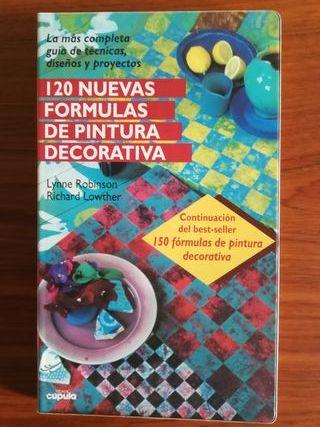Libro. 120 nuevas formulas de pintura decorativa