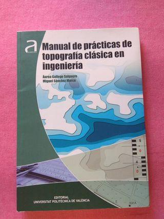 MANUAL DE PRACTICAS DE TOPOGRAFIA CLASICA EN INGEN