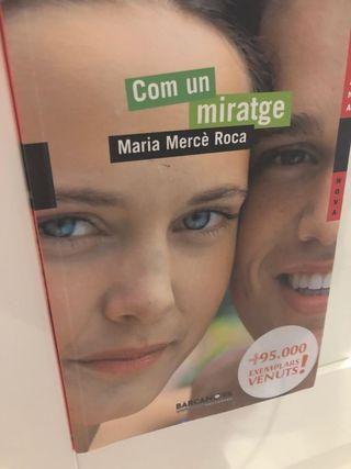 Com un miratge - Maria Mercè Roca