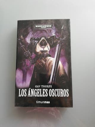 Libros Warhammer 40000. Angeles oscuros.