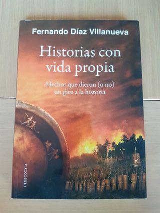 Historias Con Vida Propia - Díaz Villanueva