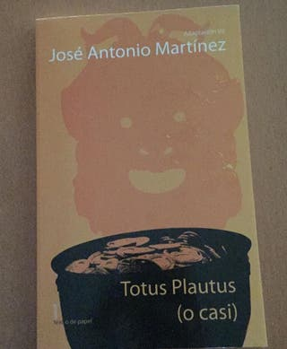 Totus Plautus (o casi)