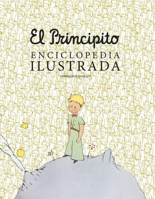"""El principito. Enciclopedia Ilustrada """"Tapa Dura"""""""