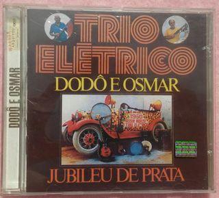 Trio Elétrico Dodô e Osmar - Jubileu de Prata