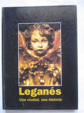 libro Leganés una ciudad, una historia 1994 1ª ed.