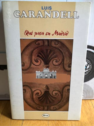 QUE PASA EN MADRID de Luis Carandell