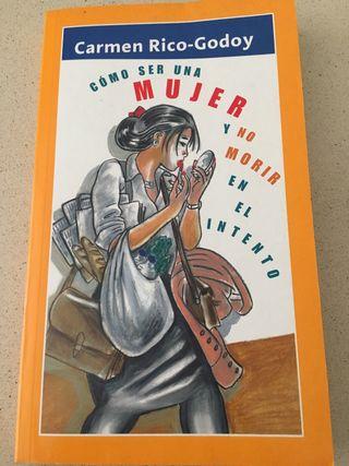 Libro: Como ser una mujer y no morir en el intento