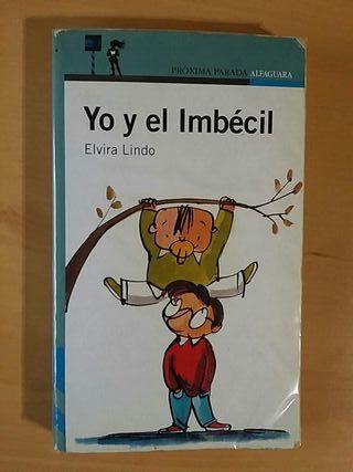 Libro de Manolito Gafotas: Yo y el Imbécil