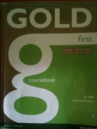 Gold First. Coursebook. Edition 2015. Ed. Pearson