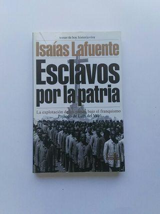 Libro Esclavos por la patria. Isaias LaFuente.