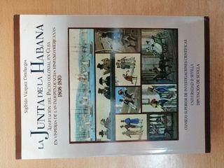 LIBRO HISTORIA DE CUBA. LA JUNTA DE LA HABANA.