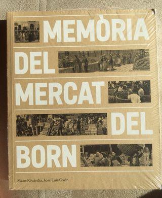 Llibre Memòries del mercat del Born. Nuevo