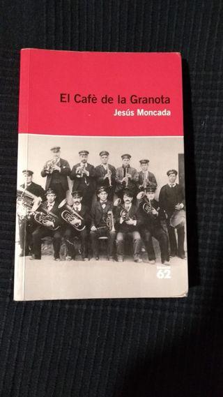 El cafè de la granota - de Jesús Moncada