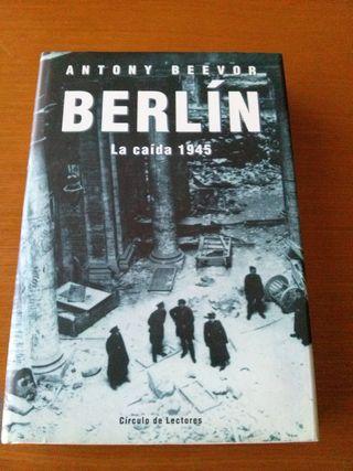 La Batalla de Berlín. Antony Beevor