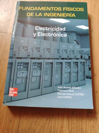Fundamentos Físicos de la Ingenieria. Electricidad