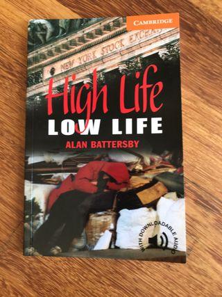 High Life Low Life