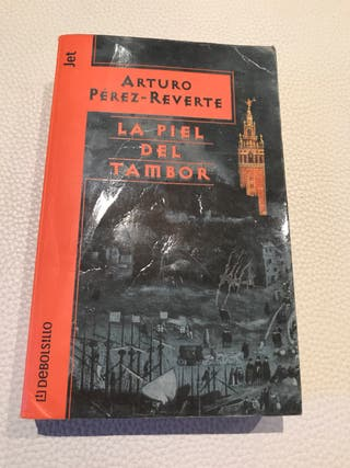 Libro La Piel del Tambor de Arturo Pérez-Reverte