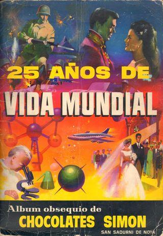 ALBUM CROMOS FACSIMIL 25 AÑOS DE VIDA MUNDIAL
