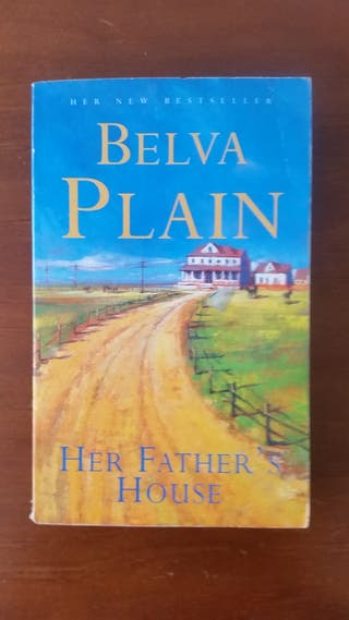 Her father's house. (Belva Plain)