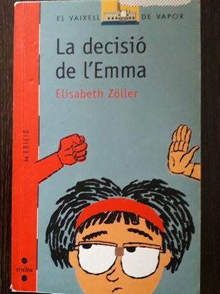 LA DECISIÓ DE L' EMMA