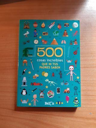 Libro 500 cosas increíbles que ni tus padres saben