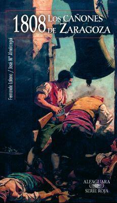 1808 Los cañones de Zaragoza