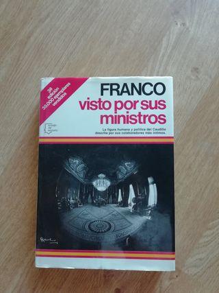 Franco, visto por sus ministros