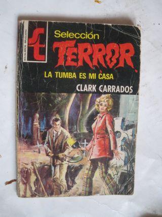 novela selección terror La tumba es mi casa 1975