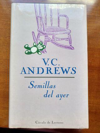 Semillas del ayer. V.C. Andrews