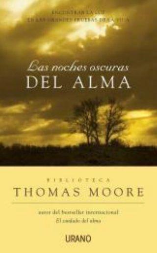 LAS NOCHES OSCURAS DEL ALMA, THOMAS MOORE