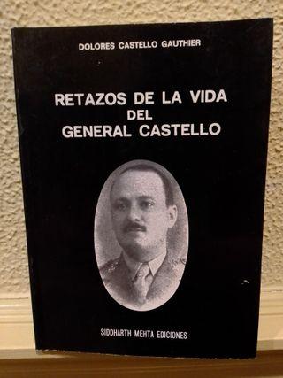 Retazos de la vida del general Castelló