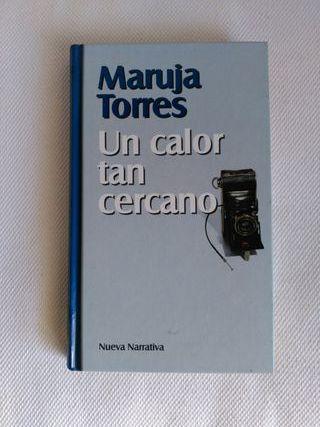 """""""Un calor tan cercano"""" Maruja Torres"""