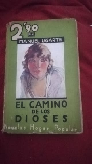 El camino de los dioses, novela de Manuel Ugarte