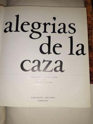 AlEGRIA DE LA CAZA