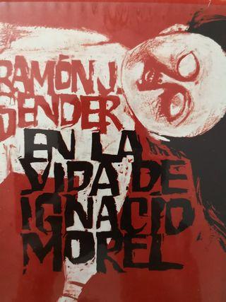 RAMON J. SENDER - EN LA VIDA DE IGNACIO MOREL