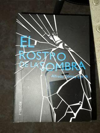 """Libro """"El rostro de la sombra"""""""