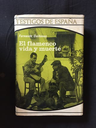 El flamenco vida y muerte, de Fernando Quiñones